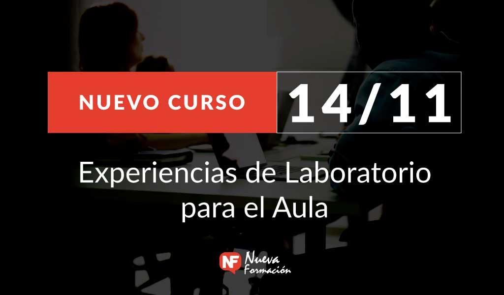 Curso 14/11: Experiencias de Laboratorio para el Aula